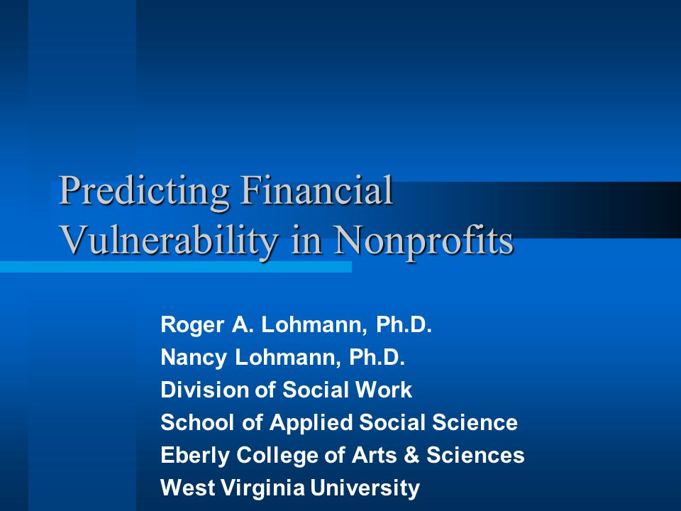Predicting Financial Vulnerability in Nonprofits Roger A.