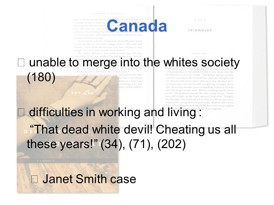 "Canada ☆ unable to merge into the whites society (180) ☆ difficulties in working and living : ""That dead white devil! Cheating us all these years!"" (3"