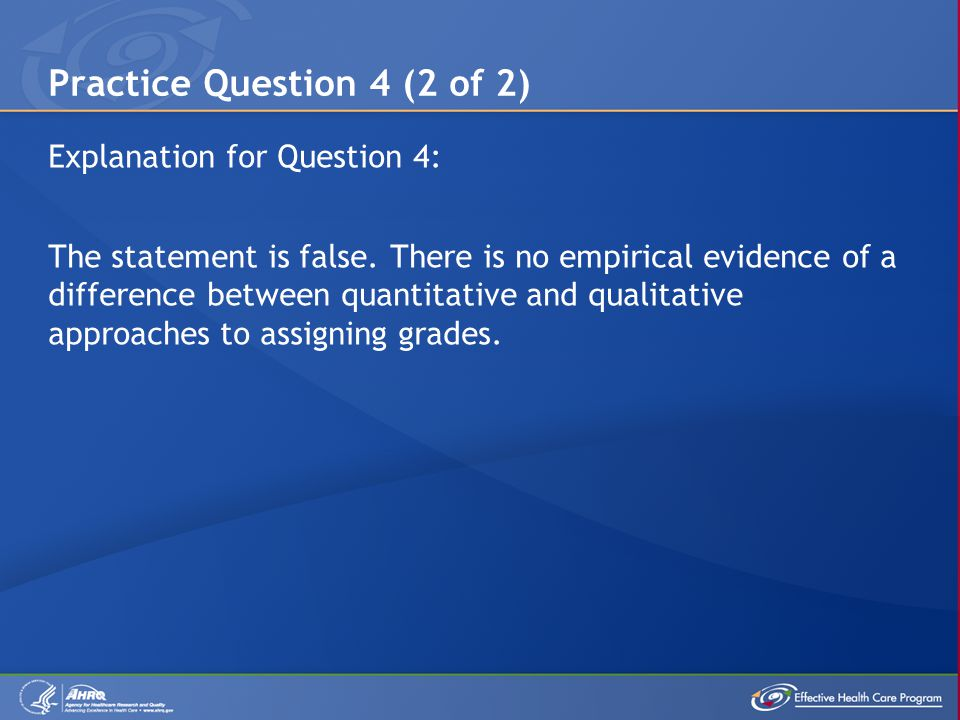 Explanation for Question 4: The statement is false.