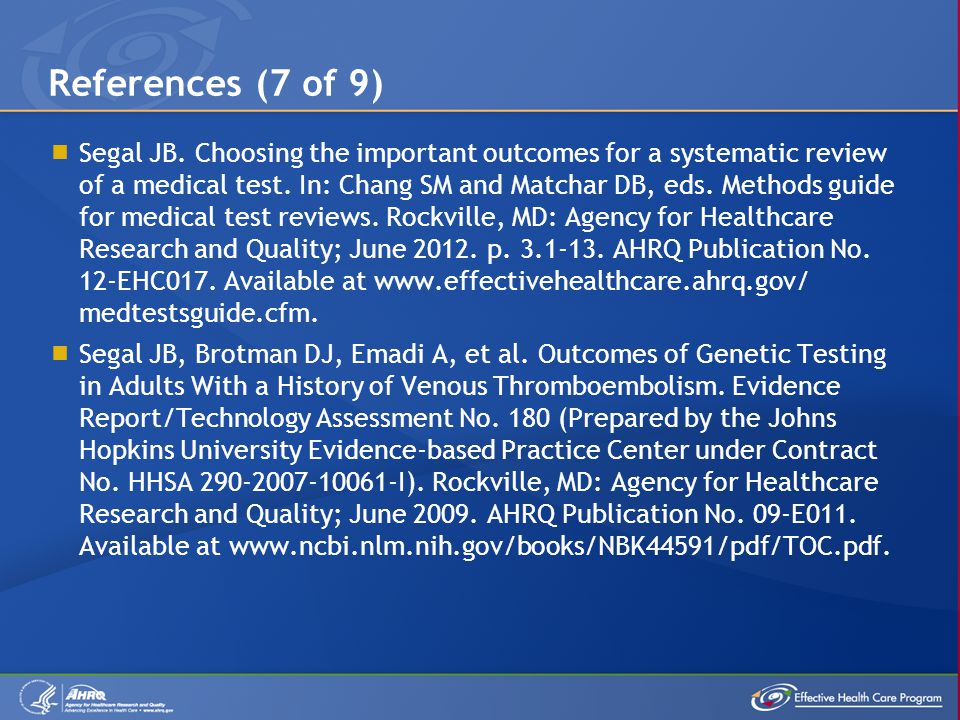  Segal JB. Choosing the important outcomes for a systematic review of a medical test.