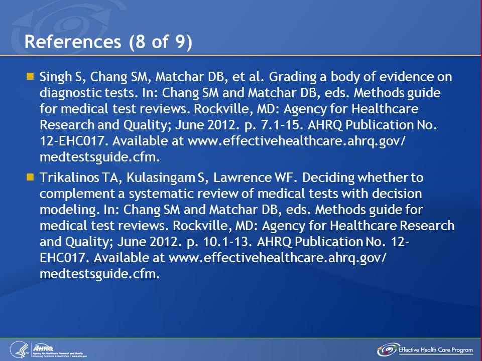  Singh S, Chang SM, Matchar DB, et al. Grading a body of evidence on diagnostic tests.