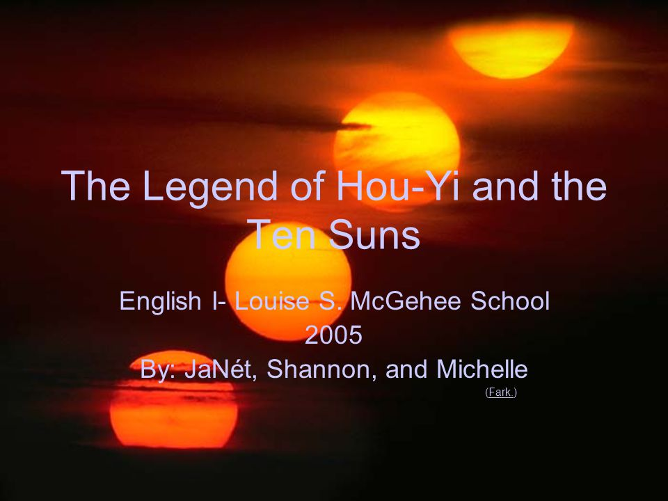 The Legend of Hou-Yi and the Ten Suns English I- Louise S.