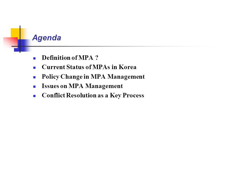 Agenda Definition of MPA .