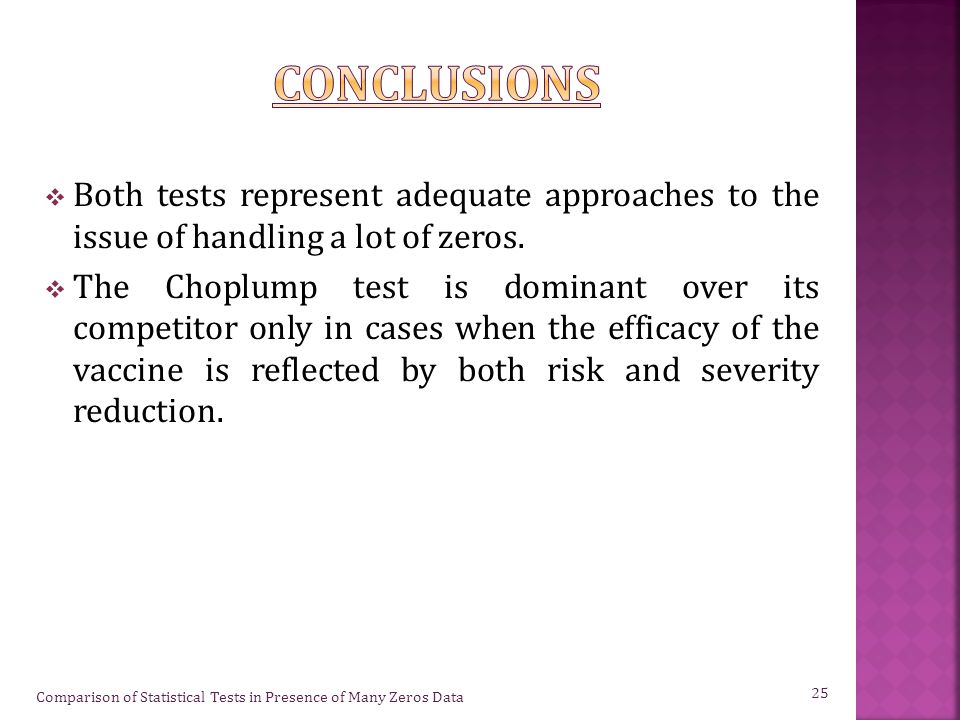  Both tests represent adequate approaches to the issue of handling a lot of zeros.