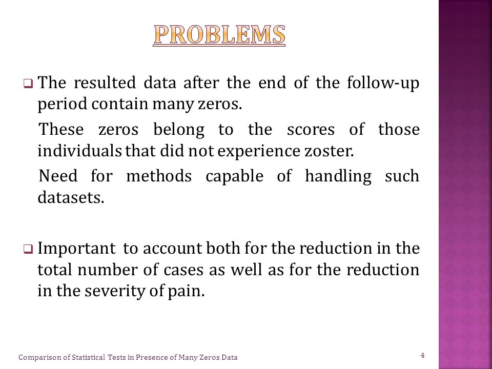  The resulted data after the end of the follow-up period contain many zeros.