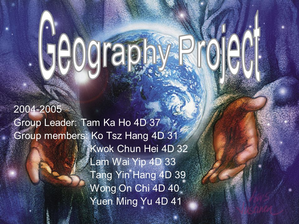 2004-2005 Group Leader: Tam Ka Ho 4D 37 Group members: Ko Tsz Hang 4D 31 Kwok Chun Hei 4D 32 Lam Wai Yip 4D 33 Tang Yin Hang 4D 39 Wong On Chi 4D 40 Yuen Ming Yu 4D 41