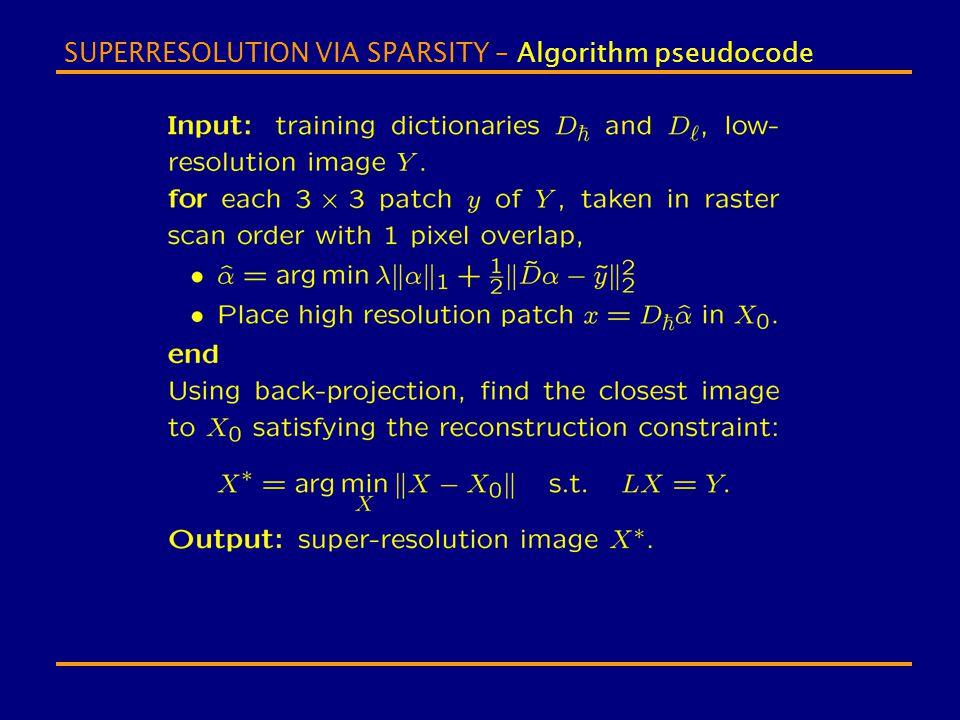 SUPERRESOLUTION VIA SPARSITY – Algorithm pseudocode