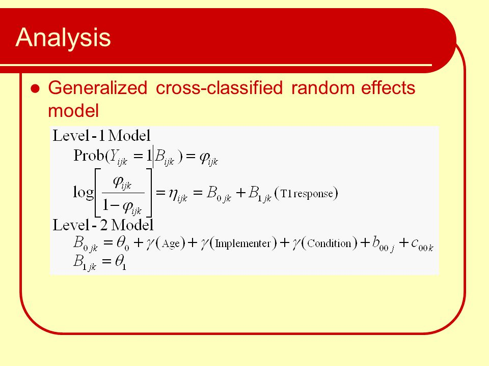 Analysis Generalized cross-classified random effects model