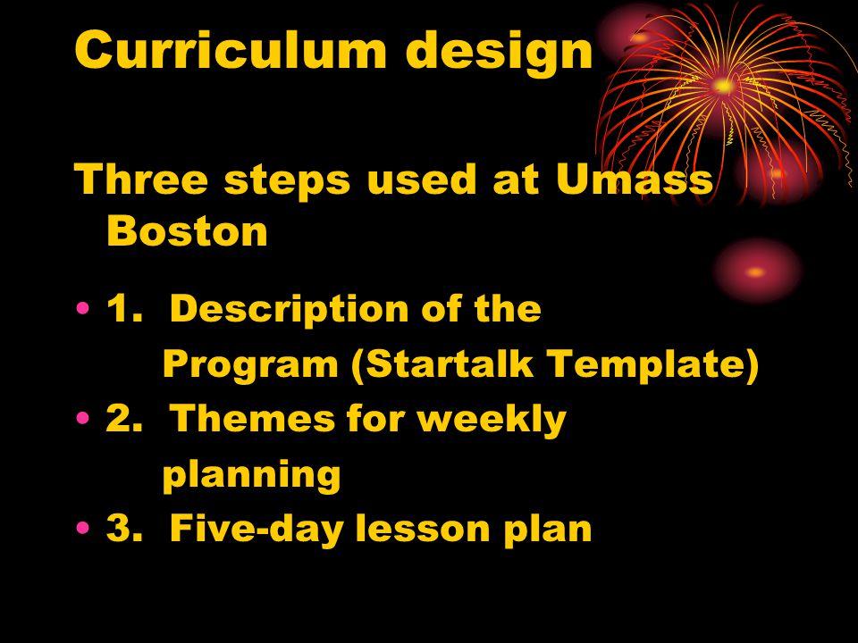 Curriculum design Three steps used at Umass Boston 1.