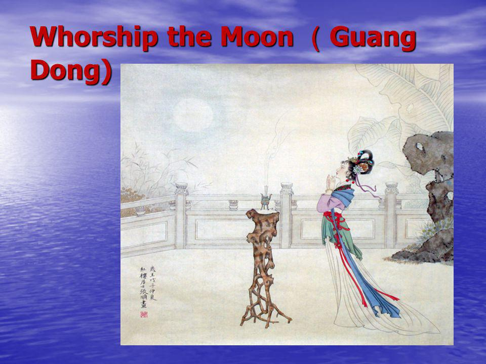 Whorship the Moon ( Guang Dong)