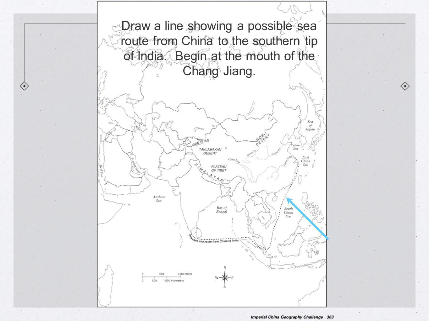 Draw a line showing a possible sea route from China to the southern tip of India.