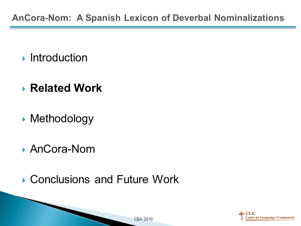  Introduction  Related Work  Methodology  AnCora-Nom  Conclusions and Future Work CBA 2010