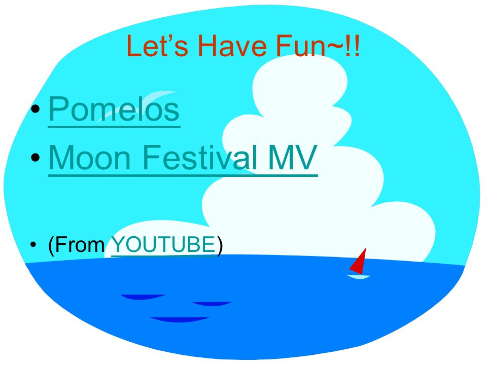 Let's Have Fun~!! Pomelos Moon Festival MV (From YOUTUBE)YOUTUBE