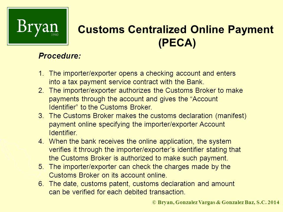 BGV&GB Customs Centralized Online Payment (PECA) © Bryan, Gonzalez Vargas & Gonzalez Baz, S.C.