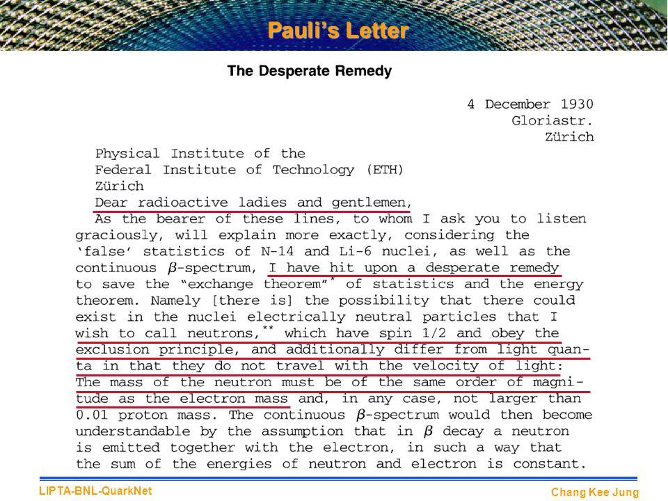 Chang Kee Jung LIPTA-BNL-QuarkNet Pauli's Letter