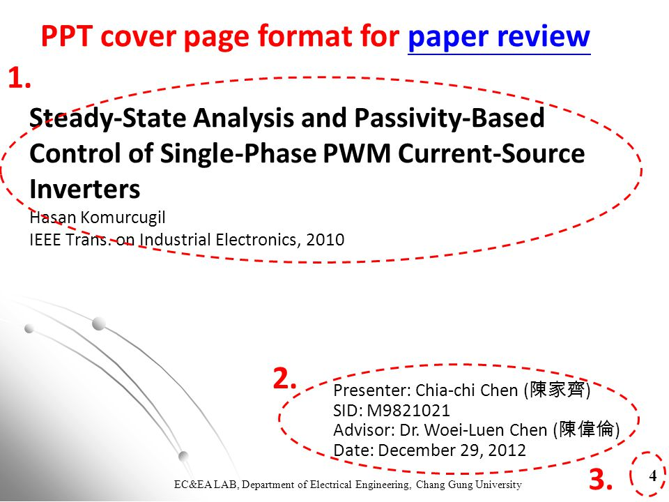 EC&EA LAB, Department of Electrical Engineering, Chang Gung University Steady-State Analysis and Passivity-Based Control of Single-Phase PWM Current-Source Inverters 1.