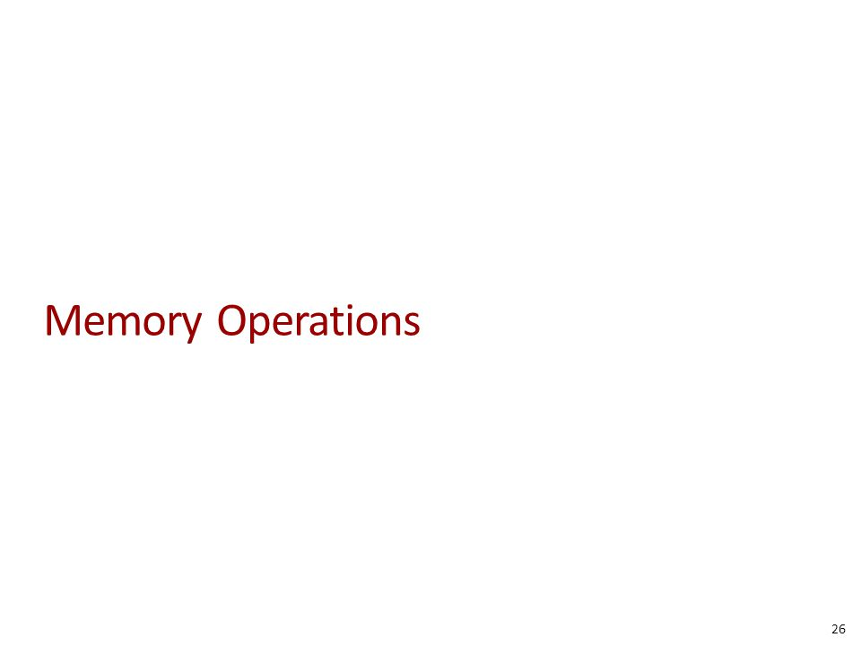 Memory Operations 26