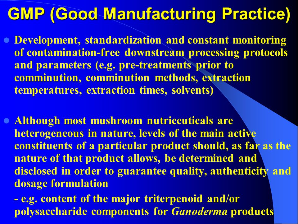 GMP (Good Manufacturing Practice) Development, standardization and constant monitoring of contamination-free downstream processing protocols and parameters (e.g.