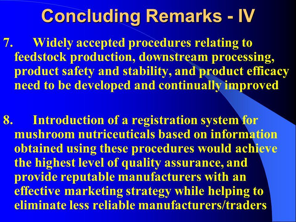 Concluding Remarks - IV 7.
