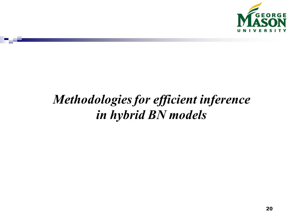 20 Methodologies for efficient inference in hybrid BN models