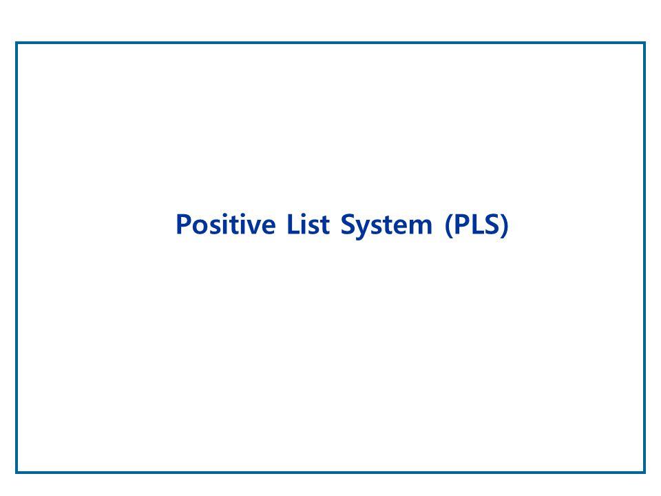 Positive List System (PLS)