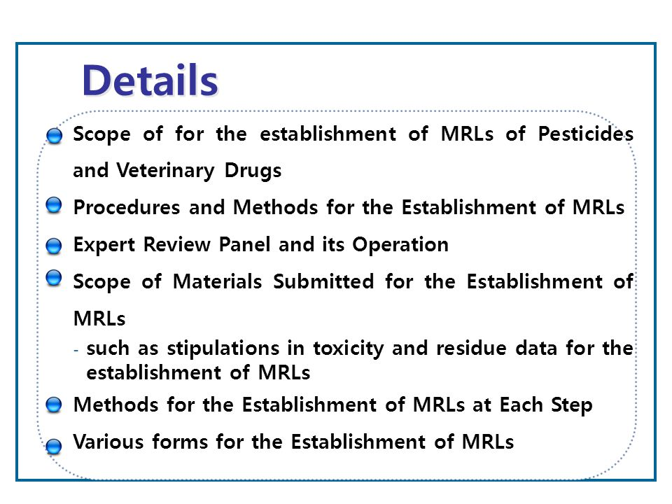 Attachment to Foods Import Report Scope of for the establishment of MRLs of Pesticides and Veterinary Drugs Procedures and Methods for the Establishme