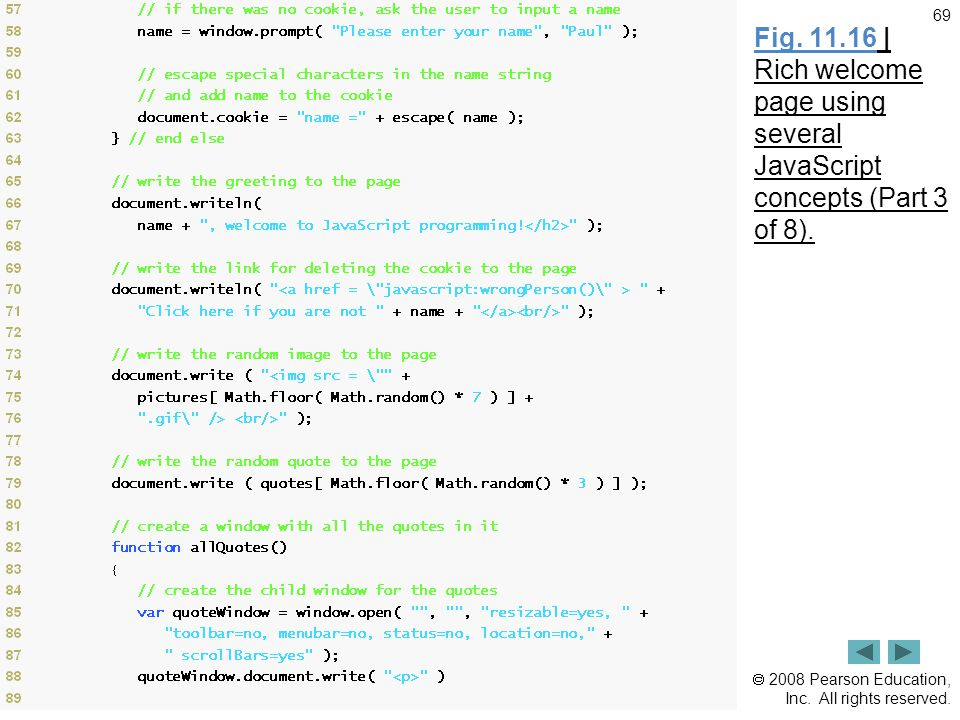  2008 Pearson Education, Inc. All rights reserved. 69 Fig. 11.16 | Rich welcome page using several JavaScript concepts (Part 3 of 8).