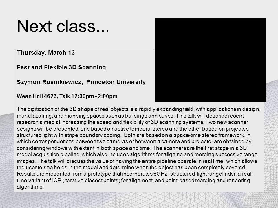 Next class...