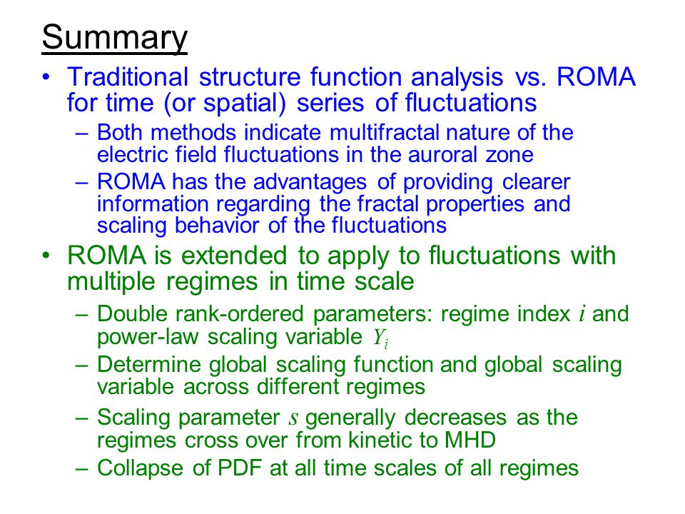 Summary Traditional structure function analysis vs.