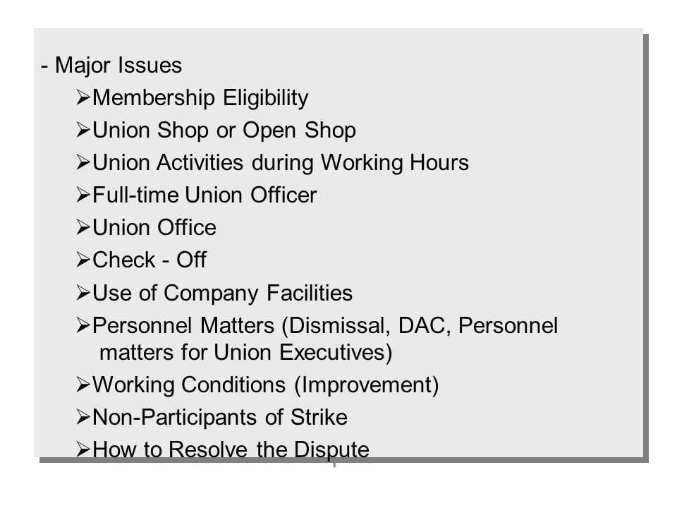  Strike (Full or Partial), Slow down, Picketing  Work-to-rule: Attire Strike, Collective Refusal of Overtime, Collective Use of Monthly or Annual Leave, etc.