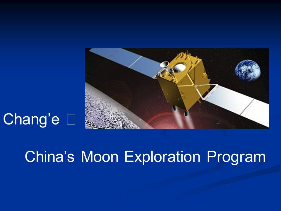 Chang'e Ⅰ China's Moon Exploration Program