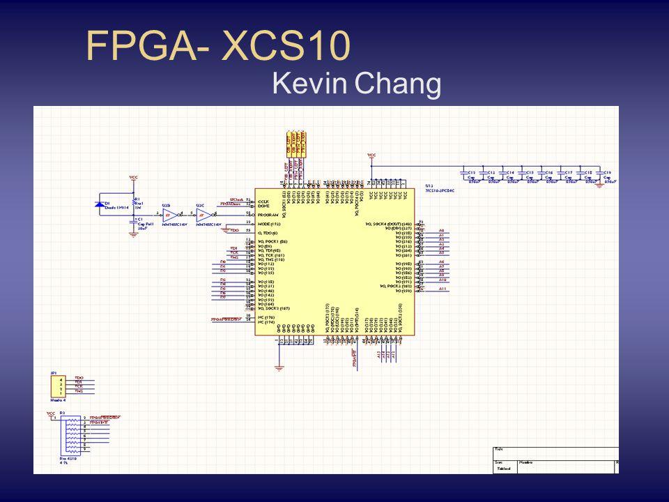 FPGA- XCS10 Kevin Chang