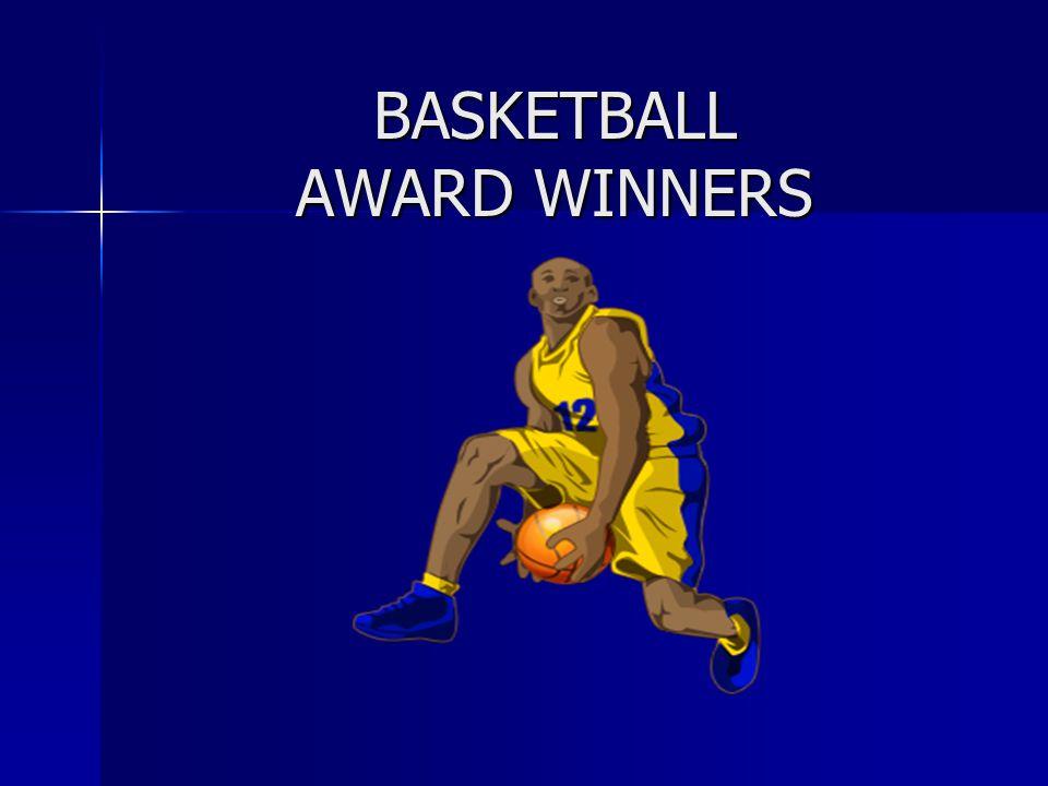 BASKETBALL AWARD WINNERS