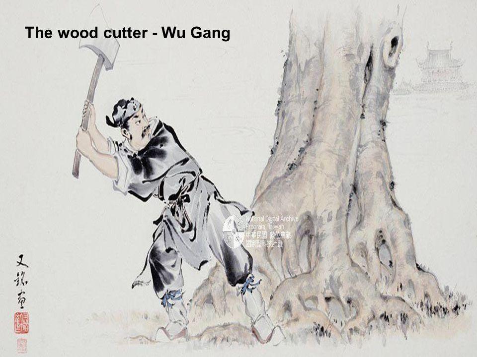 The wood cutter - Wu Gang