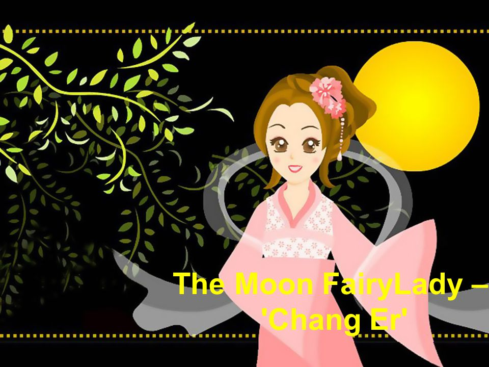 The Moon FairyLady – Chang Er