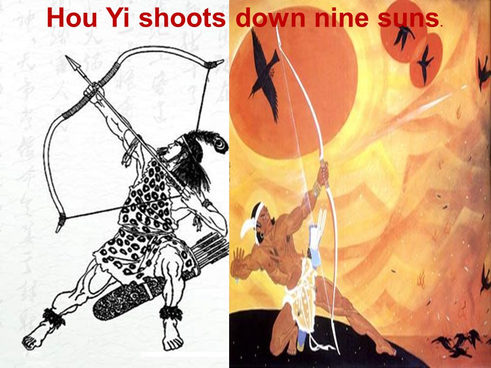 Hou Yi shoots down nine suns.