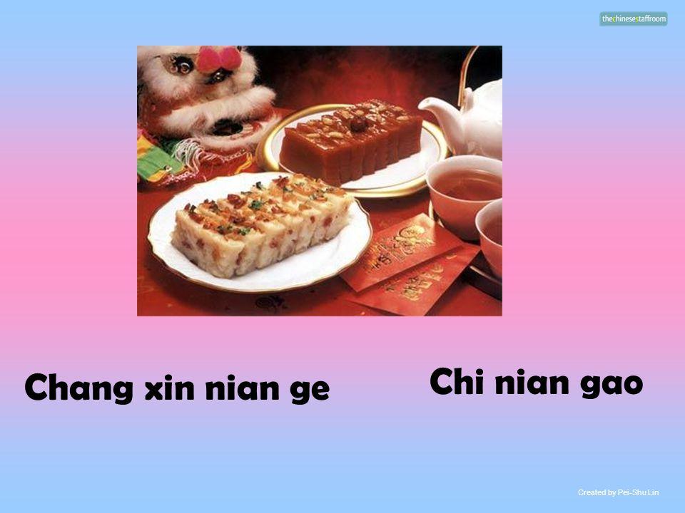Chang xin nian ge Chi nian gao Created by Pei-Shu Lin