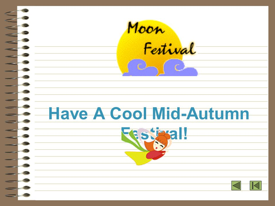 Have A Cool Mid-Autumn Festival!