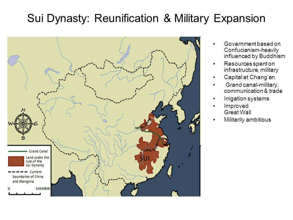 Sui Dynasty: Reunification & Military Expansion Government based on Confucianism-heavily influenced by Buddhism Resources spent on infrastructure, mil
