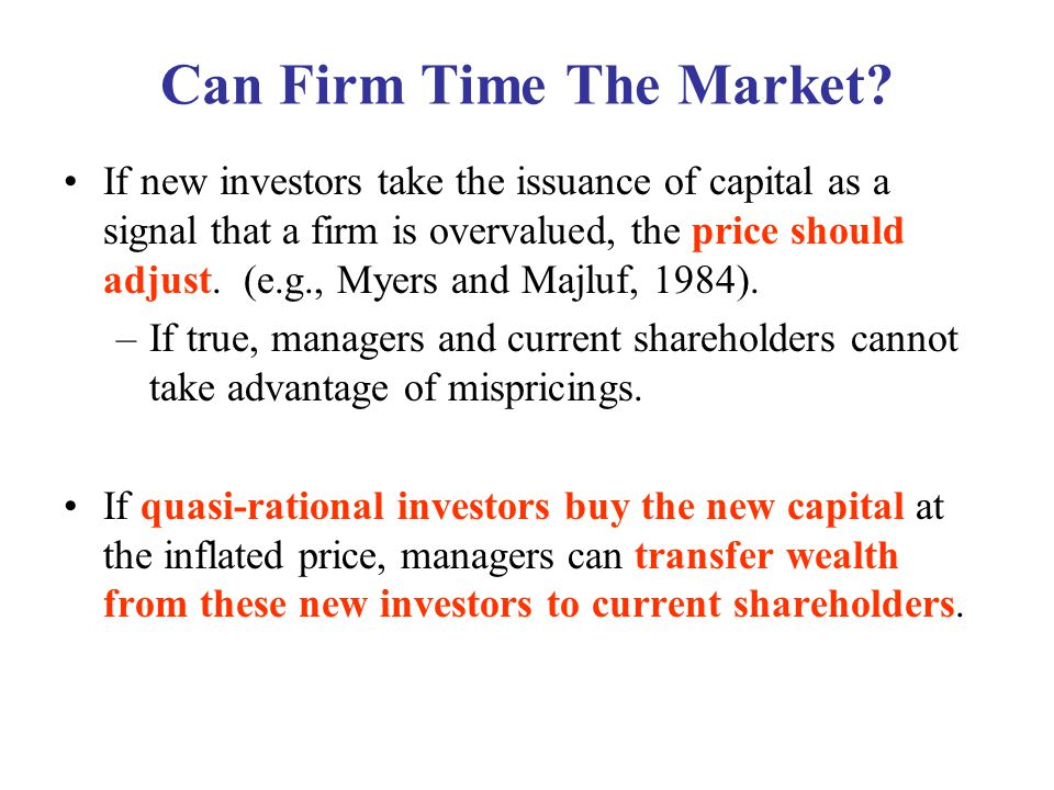Can Firms Time The Market.