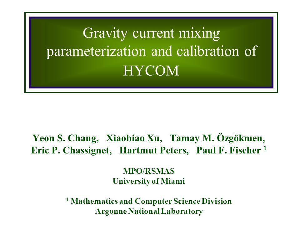 Yeon S. Chang, Xiaobiao Xu, Tamay M. Özgökmen, Eric P.