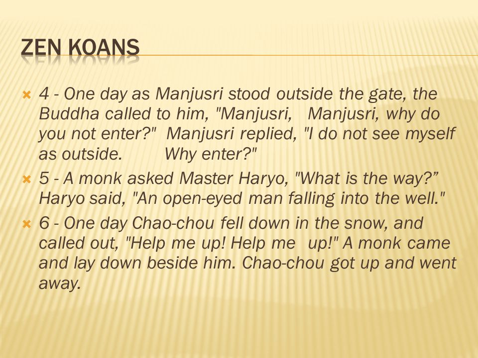  4 - One day as Manjusri stood outside the gate, the Buddha called to him,