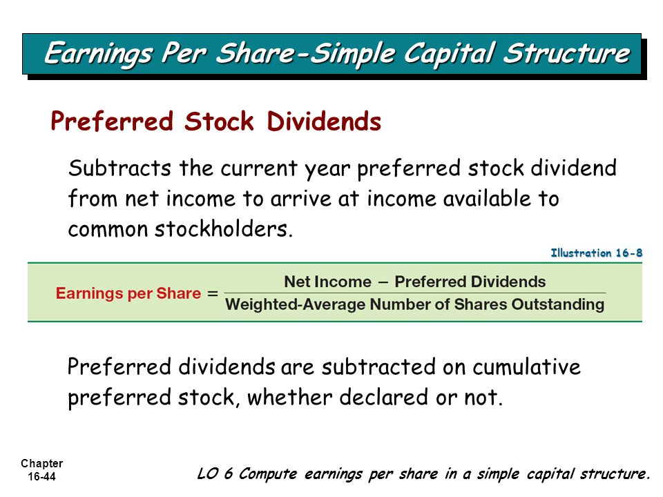 Chapter 16-44 LO 6 Compute earnings per share in a simple capital structure.