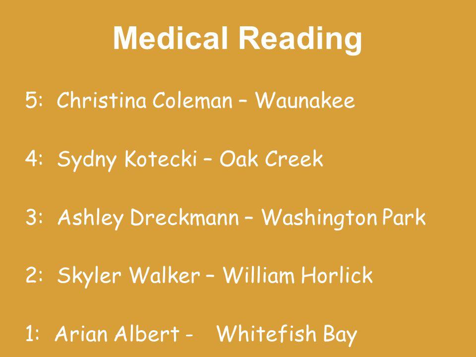Veterinary Science 5: Aleesa Amell – Adams-Friendship 4: Karleigh Cody – Ladysmith 3: Kelly Oren – Monona Grove 2: Alyssa Gregory – Wilmot Union 1: Brooke Doll – McFarland