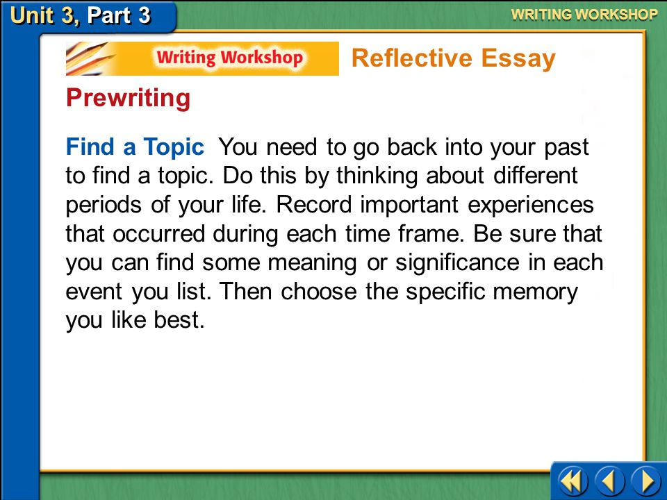 Unit 3, Part 3 Writing Workshop WRITING WORKSHOP Analyzing a Professional Model Reading-Writing Connection Think about the writing techniques that you