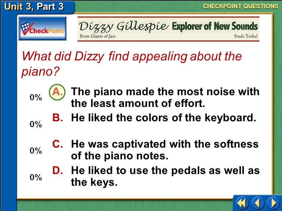 Unit 3, Part 3 A.Dizzy's father owned a music store.