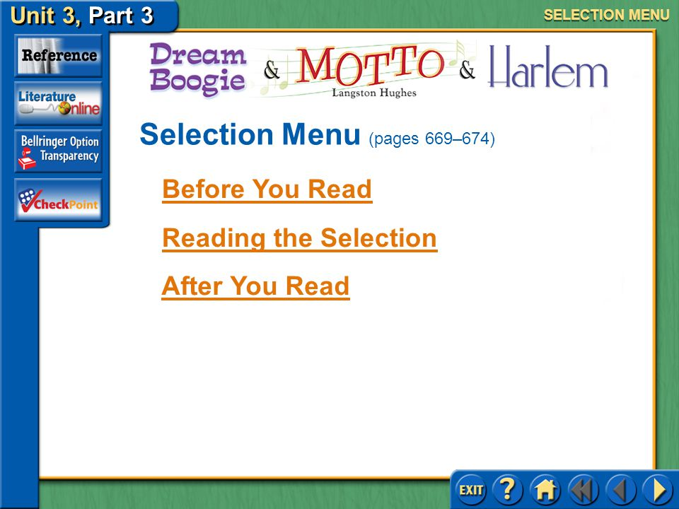Unit 3, Part 3 Comparing Literature COMPARING LITERATURE MENU Click a selection title or feature to go to the corresponding section.