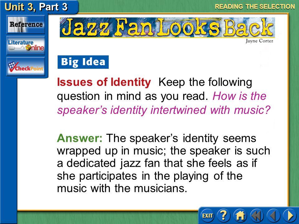 Unit 3, Part 3 Jazz Fan Looks Back