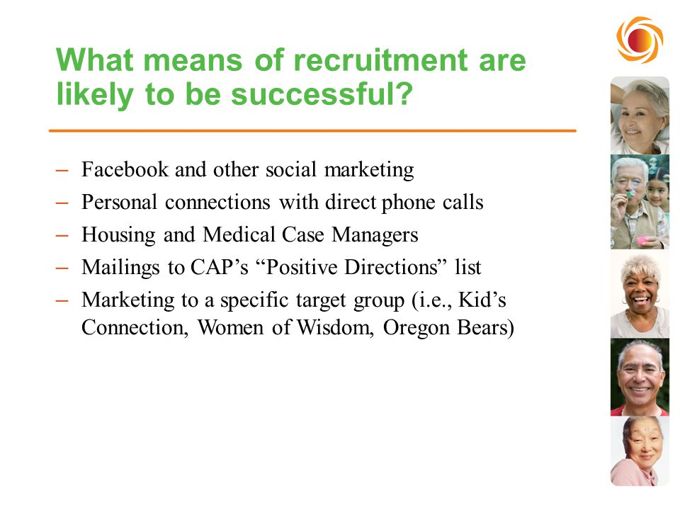 What means of recruitment are likely to be successful.