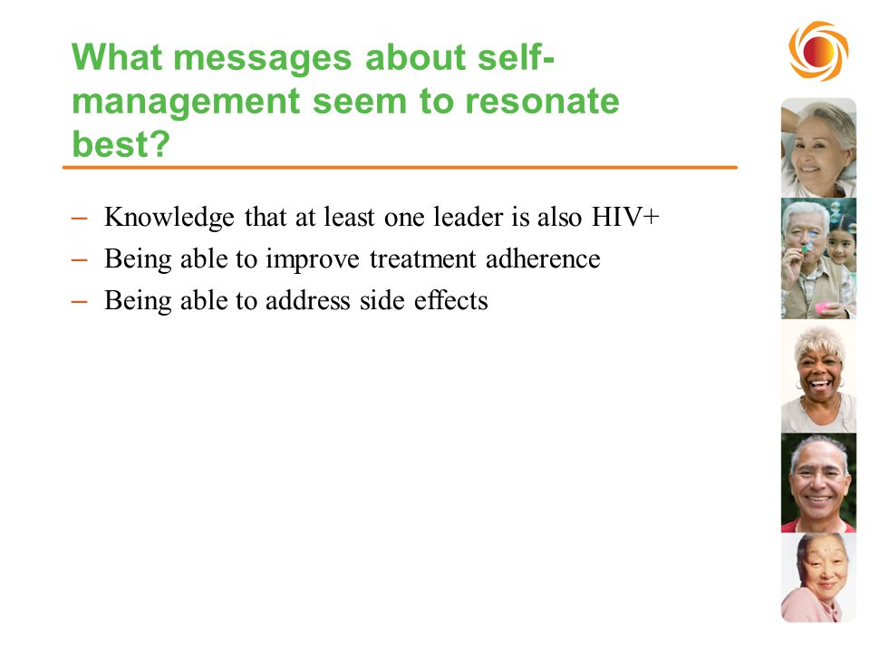 What messages about self- management seem to resonate best.